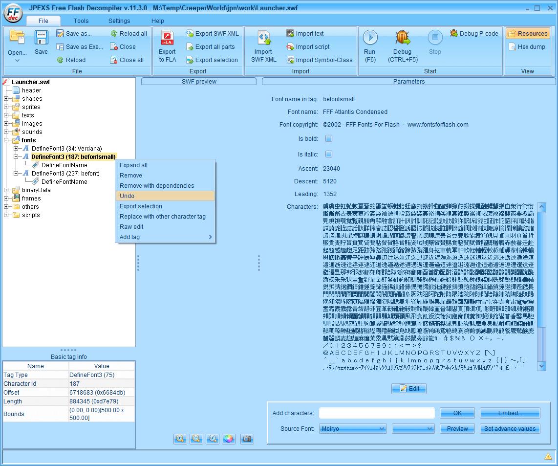 PC ゲーム Creeper World: Anniversary Edition 日本語化と JPEXS Free Flash Decompiler を使ったファイル解析メモ、PC ゲーム Creeper World: Anniversary Edition 日本語化情報、Creeper World: Anniversary Edition 日本語フォント変更方法、FFDec で日本語化済み Launcher.swf を開き、フォルダツリー fonts フォルダにある DefineFont3 (187: befontsmall) の Characters に登録されている日本語フォント変更、Embed ボタンをクリック、Font embedding 画面で TTF file をクリック、変更したい ttf フォントファイルを開く(ここではなつめもじフォント選択)、Japanese Kana と Japanese Kanji - Level 1 にチェックマーク、DefineFont3 (187: befontsmall) の日本語フォント変更完了、Save する前に右クリックから Undo をクリックすることで前の状態に戻すことが可能