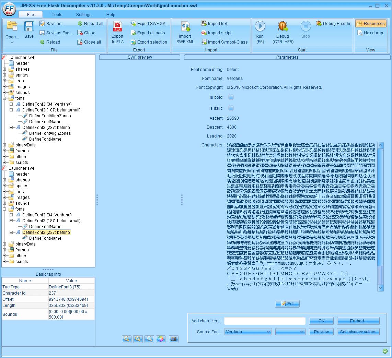 PC ゲーム Creeper World: Anniversary Edition 日本語化と JPEXS Free Flash Decompiler を使ったファイル解析メモ、デコンパイラ JPEXS Free Flash Decompiler(FFDec) を使った Creeper World: Anniversary Edition 日本語化方法、英語版 Creeper World: Anniversary Edition 日本語フォント追加方法、FFDec で日本語化された Launcher.swf を開き、フォルダツリー fonts フォルダにある DefineFont3 (237: befont) の Characters に登録されている日本語フォント
