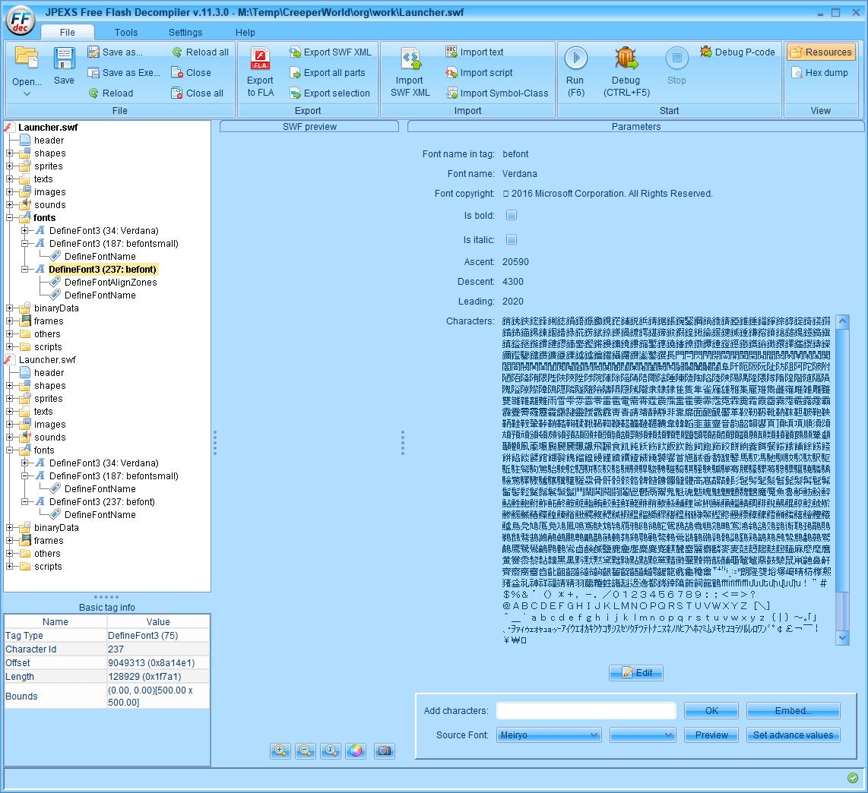 PC ゲーム Creeper World: Anniversary Edition 日本語化と JPEXS Free Flash Decompiler を使ったファイル解析メモ、デコンパイラ JPEXS Free Flash Decompiler(FFDec) を使った Creeper World: Anniversary Edition 日本語化方法、英語版 Creeper World: Anniversary Edition 日本語フォント追加方法、FFDec で英語版 Launcher.swf を開き、フォルダツリー fonts フォルダにある DefineFont3 (237: befont) の Characters に日本語フォント Meiryo を追加したところ、Save 後 DefineFont3 (237: befont) 以下にあった DefineFontAlignZones が削除される