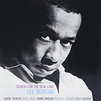 Lee Morgan_Search for the New Land