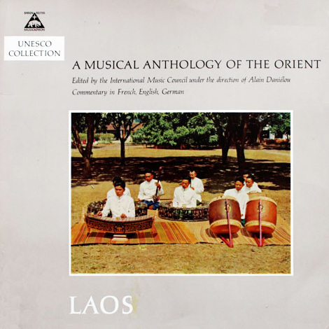 LAOS -A Musical Anthology of the Orient