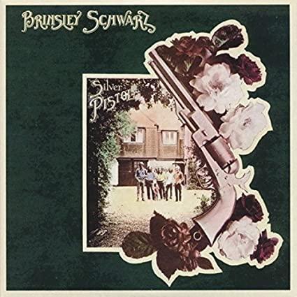 Brinsley Schwarz _Silver Pistol