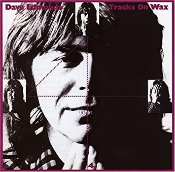 Dave Edmunds_Tracks on Wax 4