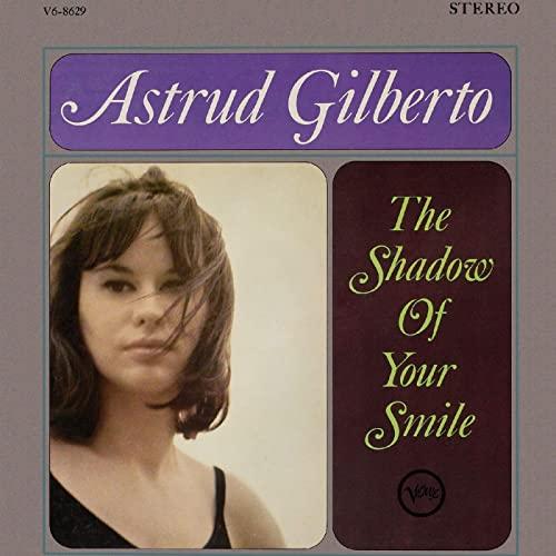 Astrud Gilberto_Shadows of Your Smile