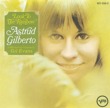 Astrud Gilberto_Look to the Rainbow