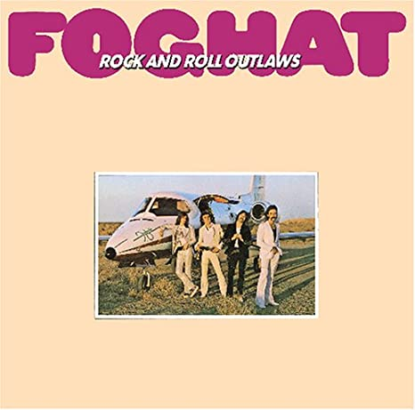Foghat_Rock and Roll Outlaws