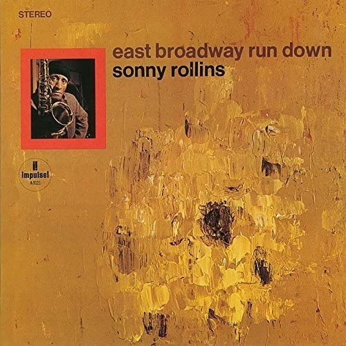 Sonny Rollins_East Broadway Rundown