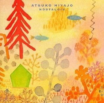 HiyajoAtsuko_Nostalgia.jpg