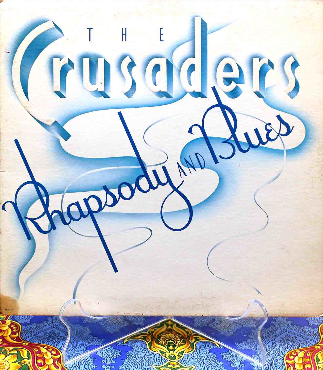 Crusaders ‎– Rhapsody And Blues 01