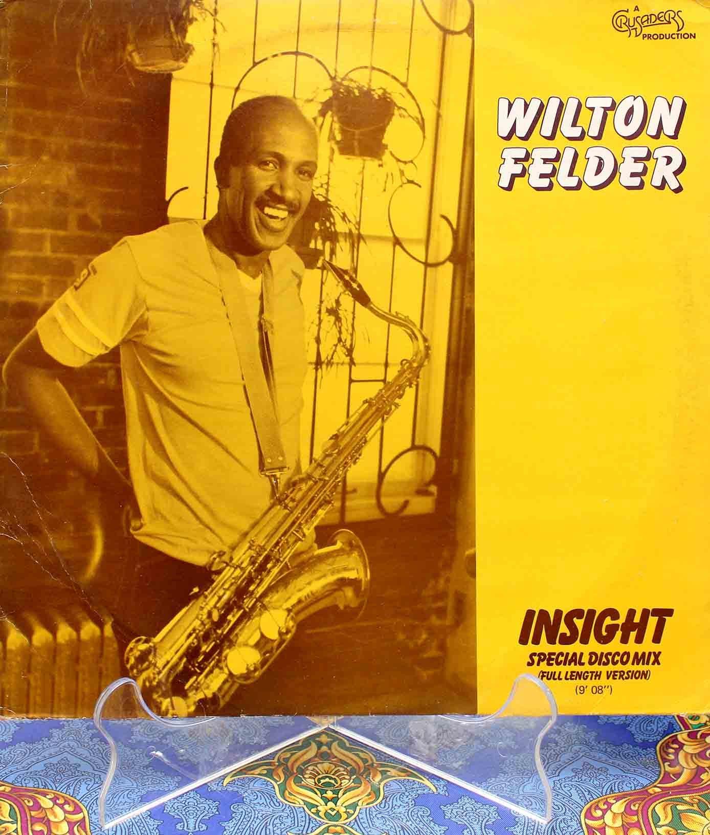 Wilton Felder – Insight 01