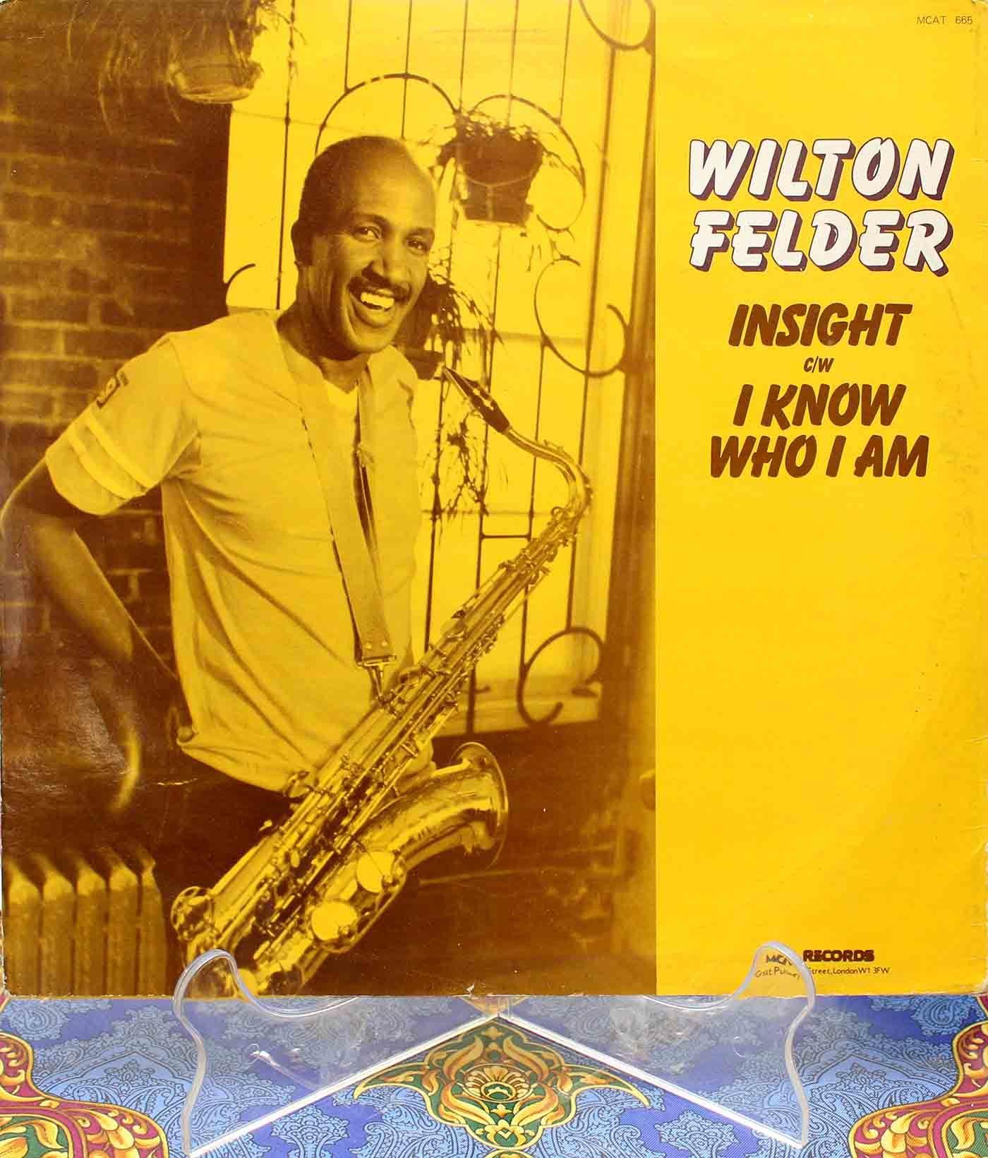 Wilton Felder – Insight 02