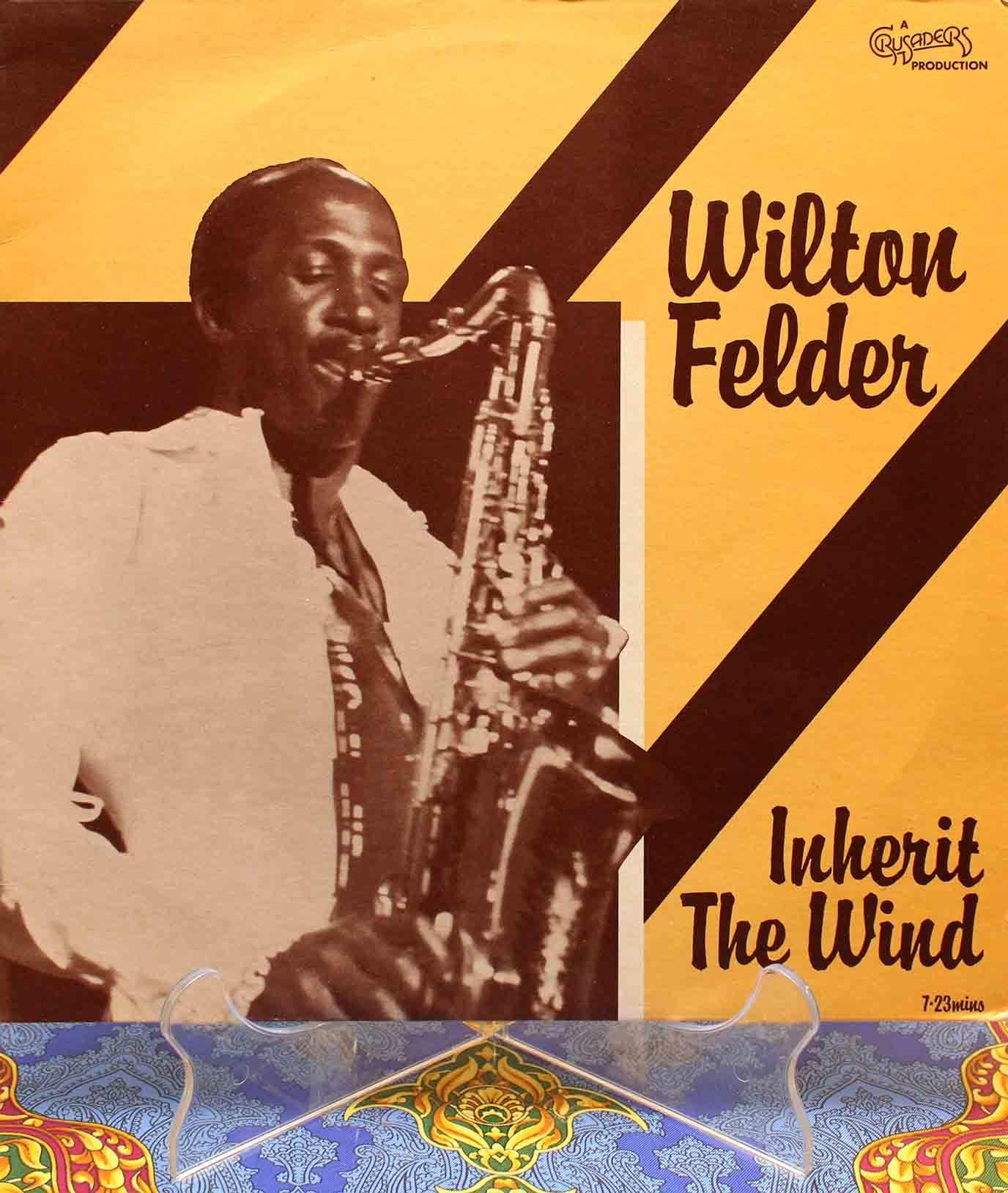Wilton Felder –12` Inherit The Wind 01