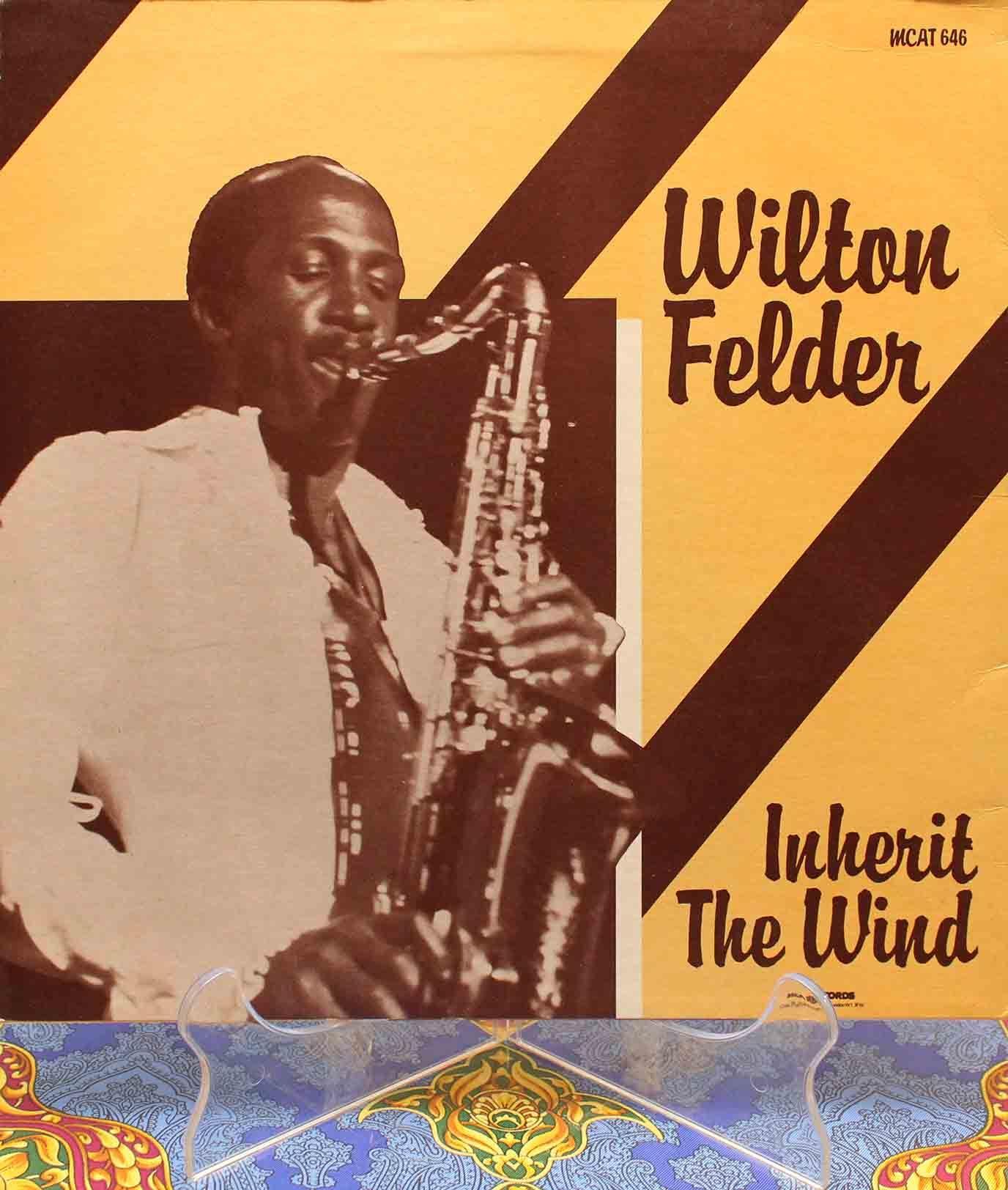 Wilton Felder –12` Inherit The Wind 02