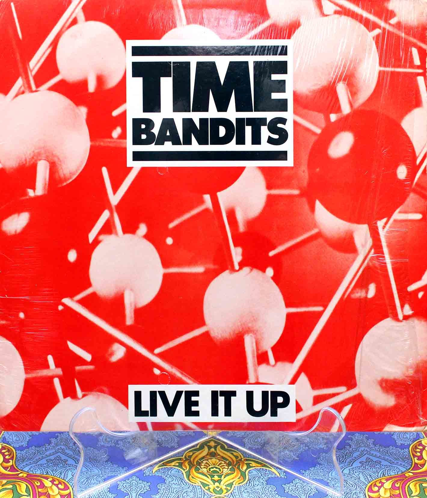 Time Bandits ‎– Live It Up 01