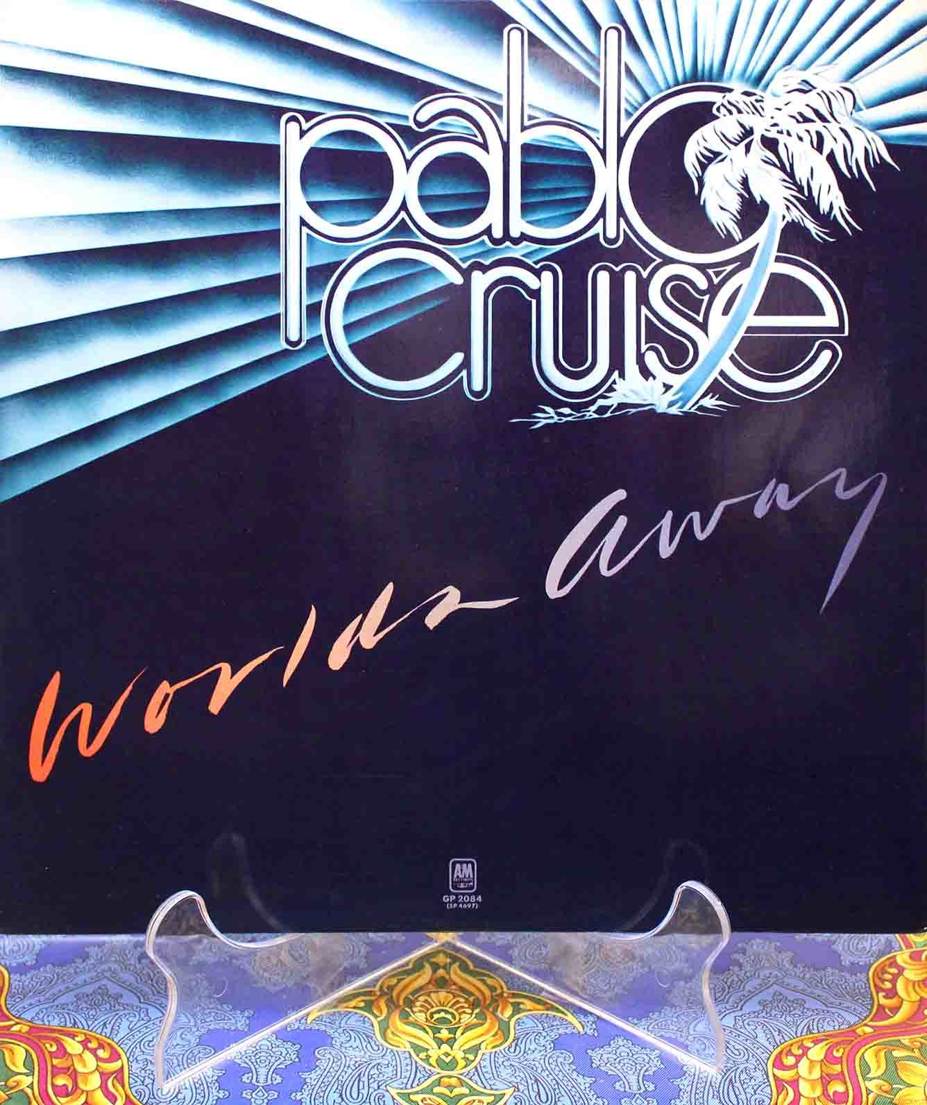 Pablo Cruise – Worlds Away 01