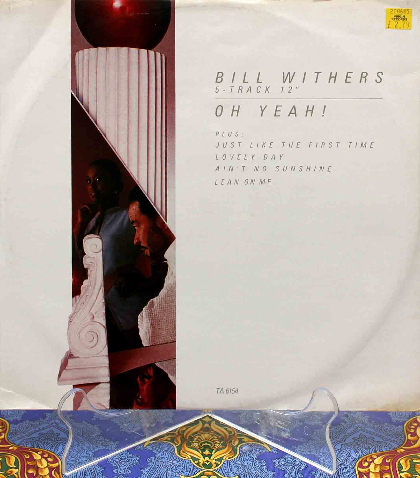 Bill Withers – Oh Yeah! 01