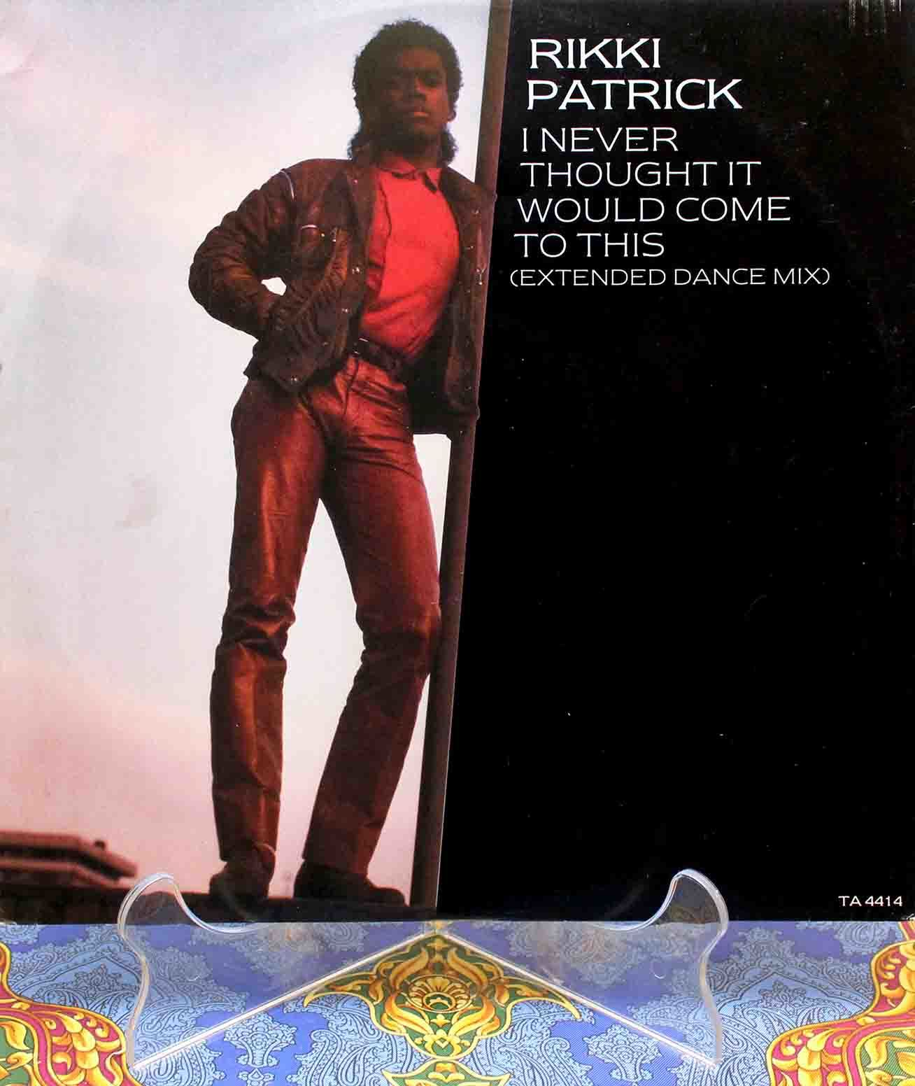 Rikki Patrick – I Never Thought It Would Come To This 01