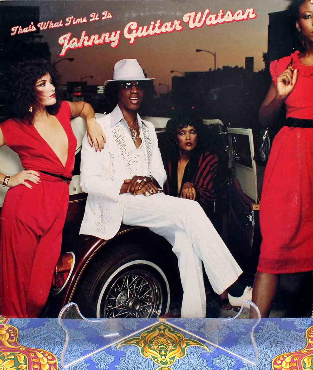 Johnny Guitar Watson ‎ Thats What Time It Is 01