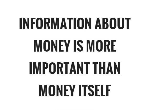 information-about-money-is-more-important-than-money-itself-quote-1.jpg