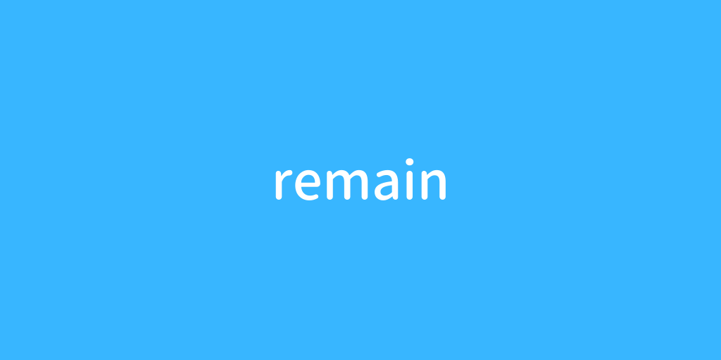 remain.png