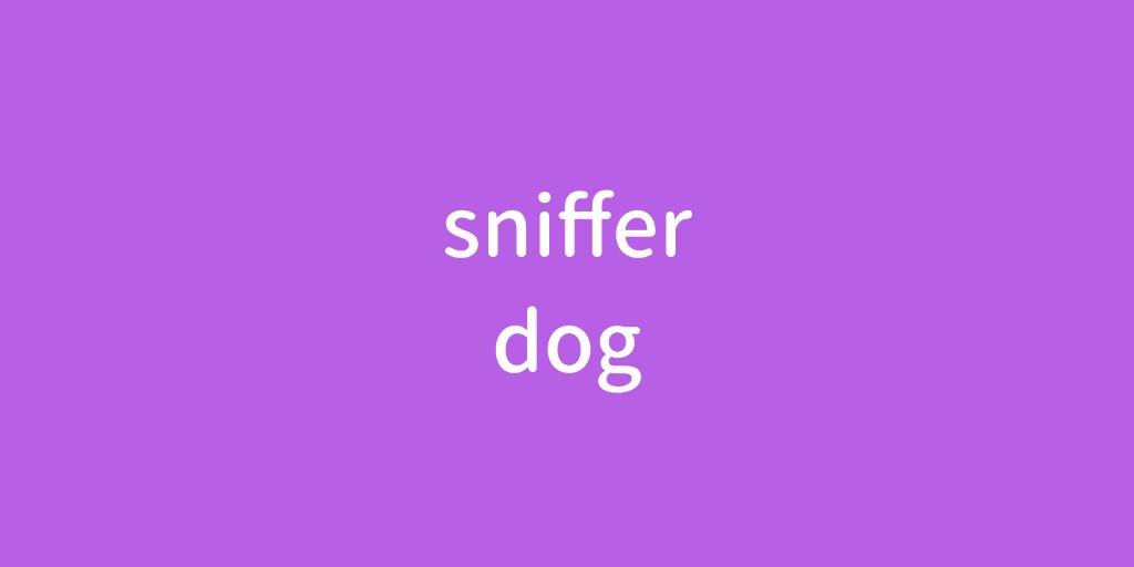 snifferdog.png