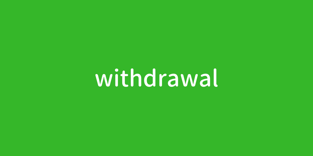 withdrawal.png