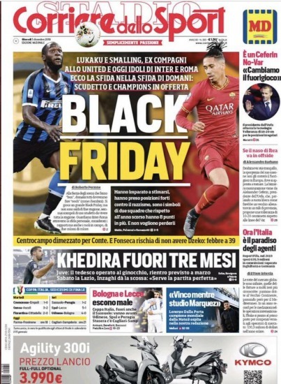 Italian newspaper Corriere dello Sports headline is Black Friday, as Lukaku will play against Smalling