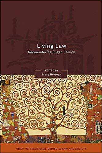 Living Law:Reconsidering Eugen Ehrlich