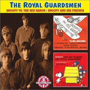 The Royal Guardsmen Snoopy Vs The Red Baron Snoopy And His Friends