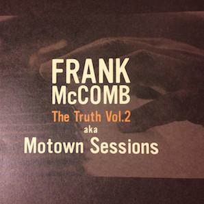 FRANK MCCOMB「THE TRUTH VOL2 AKA MOTOWN SESSION」
