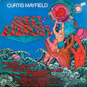 CURTIS MAYFIELD「SWEET EXOCISTS」
