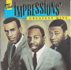 THE IMPRESSIONS「THE IMPRESSIONS GREATEST HITS」
