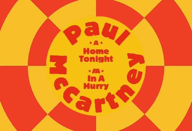 Home Tonight c/w In A Hurry - Paul McCartney